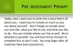 pre assessment prompt