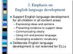 3 emphasis on english language development
