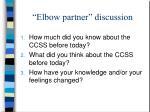elbow partner discussion