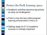 protect the prek learning space