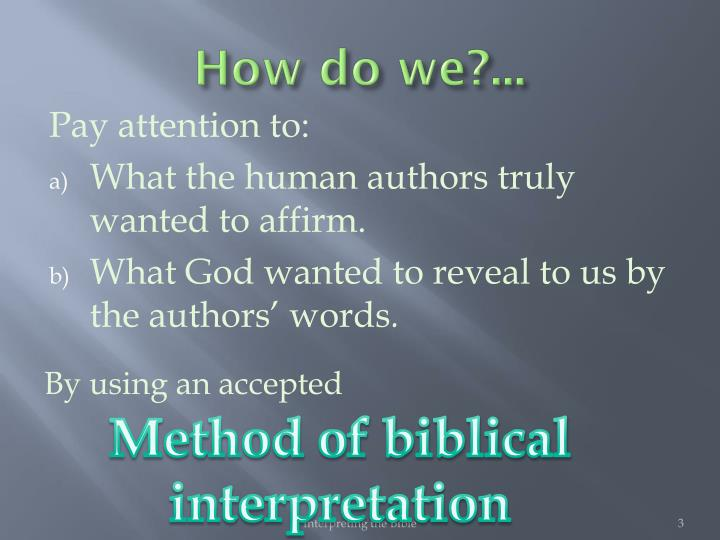 interpretation of the bible Is there a better esoteric or metaphysical interpretation here that we can rely on with the bible, always a strict literal interpretation creates significant confusion.