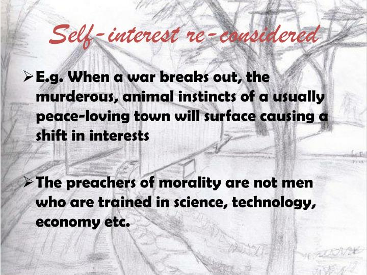 Self-interest re-considered