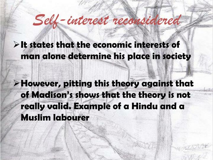 Self-interest reconsidered