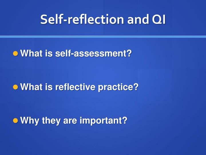 assignment302 what is reflective practice Community science 1 may 2011 what is reflective practice joy amulya senior associate, community science reflection: the foundation of purposeful learning.