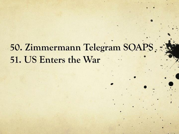 50. Zimmermann Telegram SOAPS