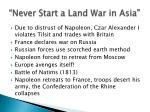 never start a land war in asia