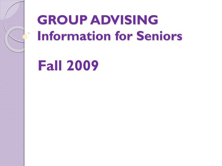 group advising information for seniors n.
