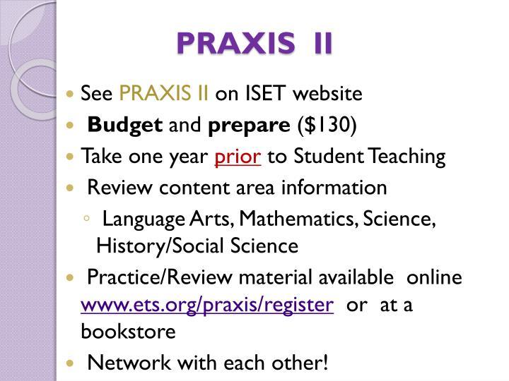 PRAXIS  II