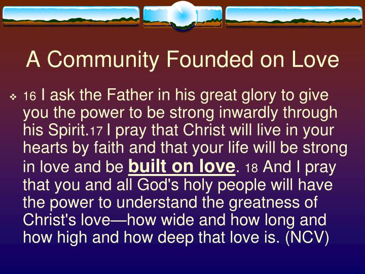 A Community Founded on Love