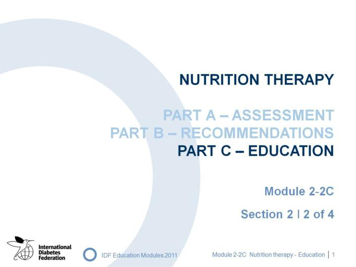 nutrition therapy part a assessment part b recommendations part c education n.