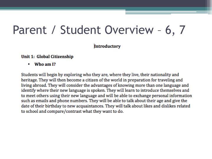 Parent / Student Overview – 6, 7