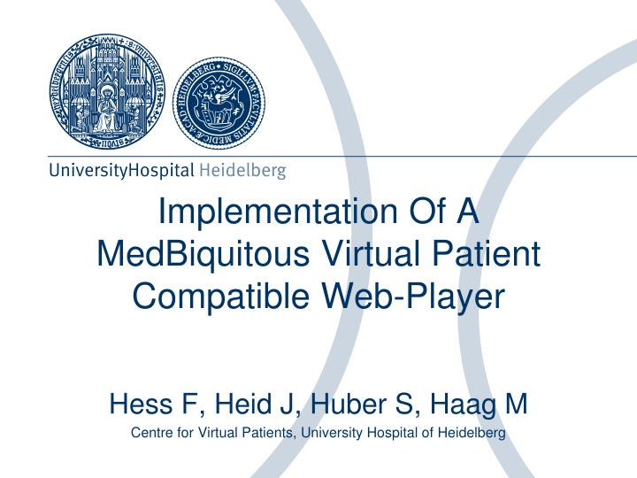 implementation of a medbiquitous virtual patient compatible web player n.