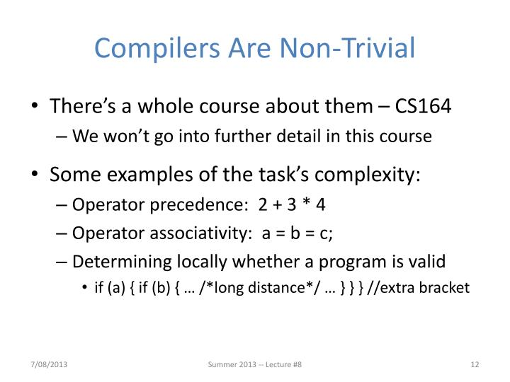 Compilers Are Non-Trivial