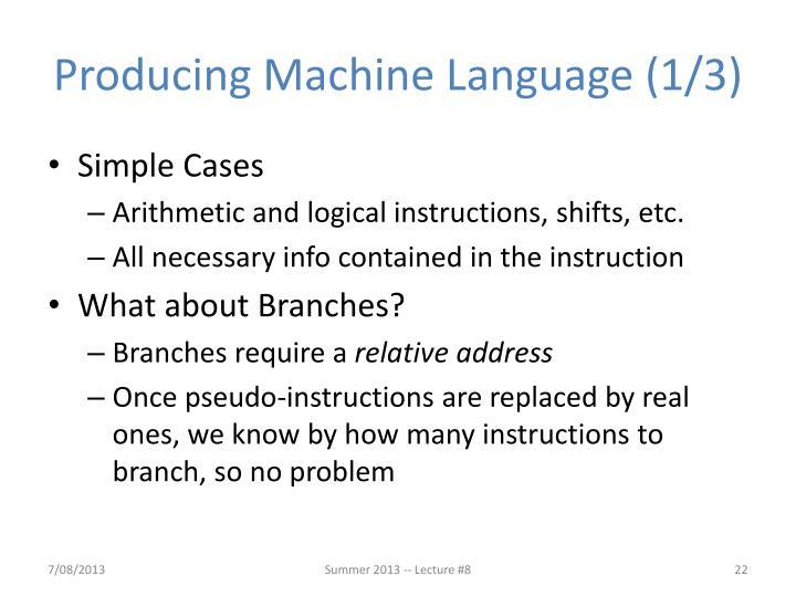 Producing Machine Language (1/3)