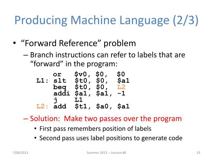 Producing Machine Language (2/3)