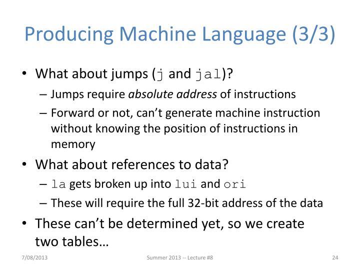 Producing Machine Language (3/3)