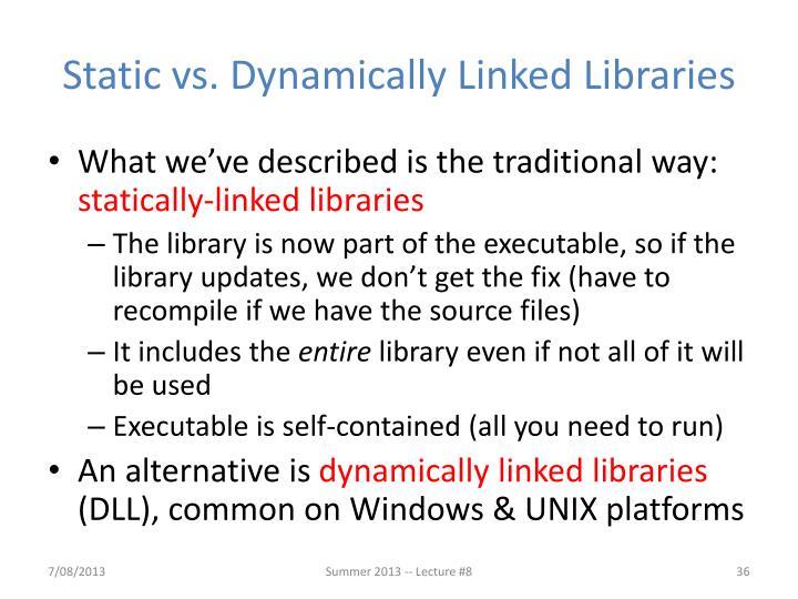 Static vs. Dynamically Linked