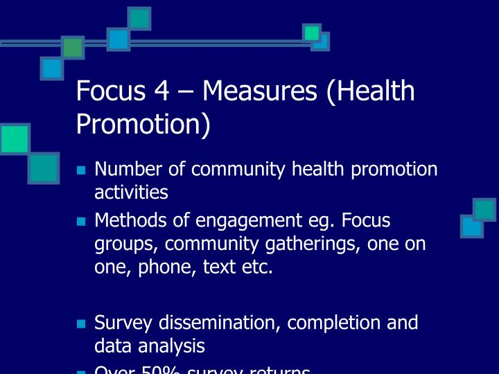 Focus 4 – Measures (Health Promotion)