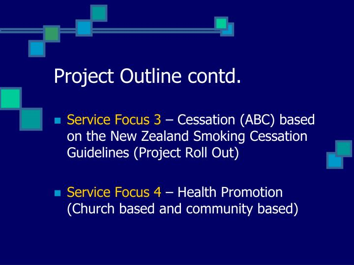 Project Outline contd.