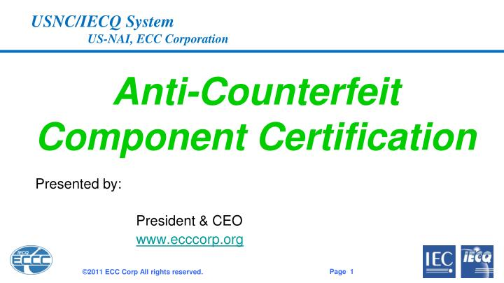 Anti counterfeit component certification