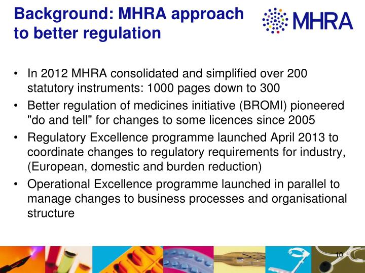 Background: MHRA approach to better regulation