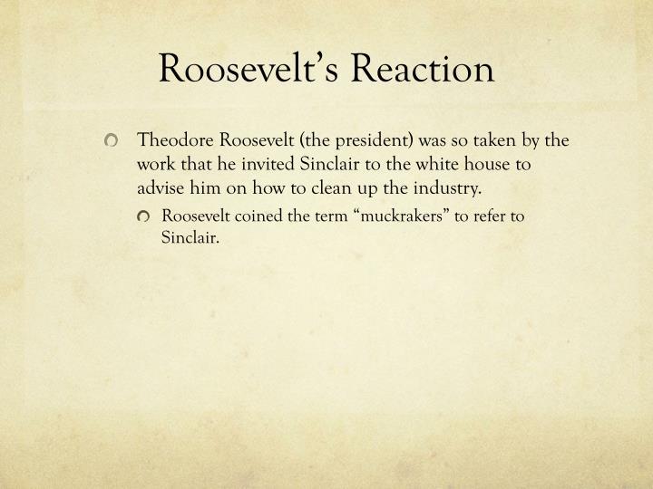 Roosevelt's Reaction