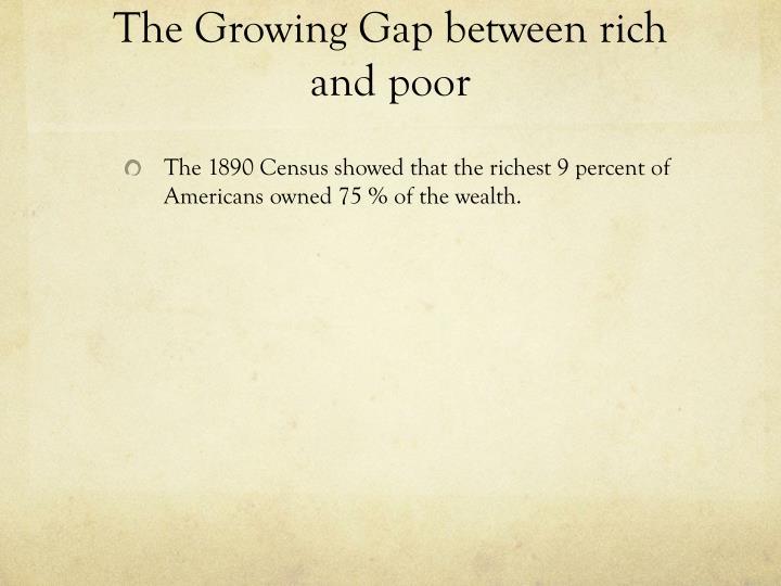 The Growing Gap between rich and poor