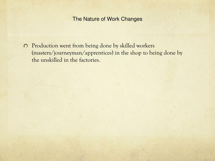 The Nature of Work Changes