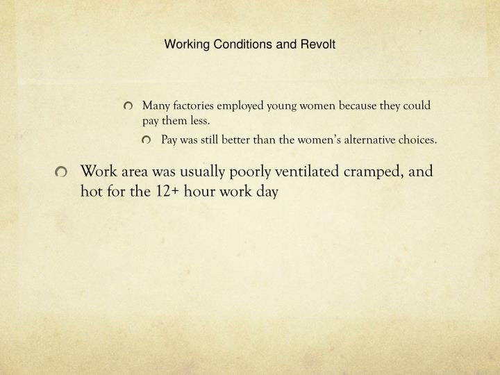 Working Conditions and Revolt