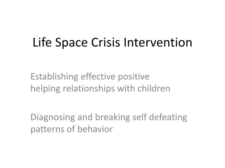 life space crisis intervention n.