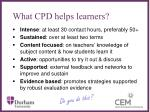 what cpd helps learners