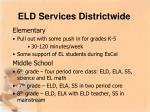 eld services districtwide