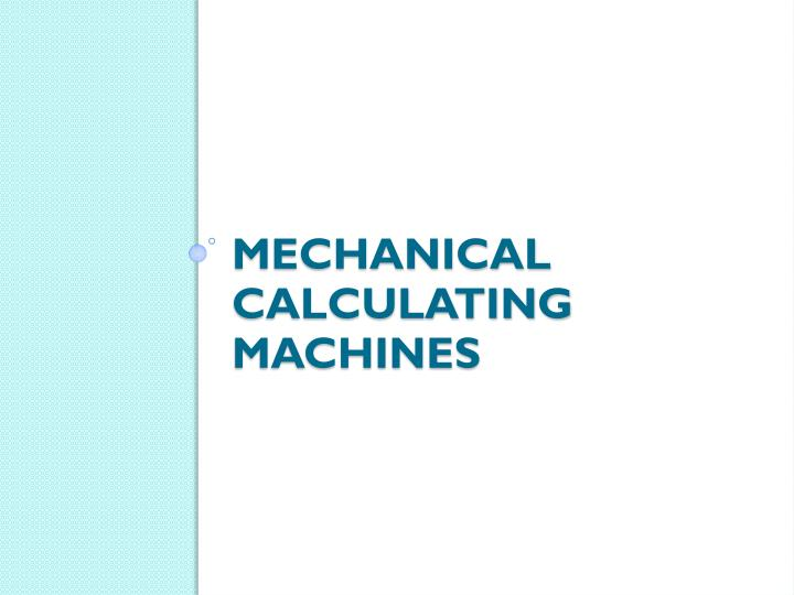 Mechanical calculating machines