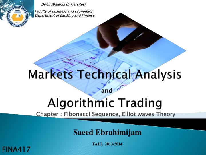 markets technical analysis and algorithmic trading chapter fibonacci sequence elliot waves theory n.
