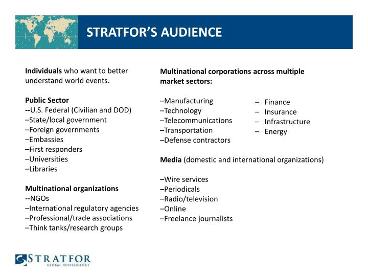 STRATFOR'S AUDIENCE