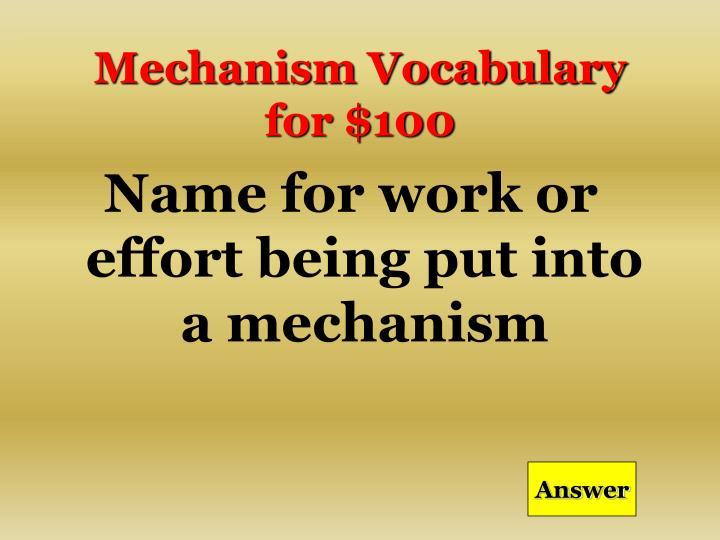 Mechanism Vocabulary for $100
