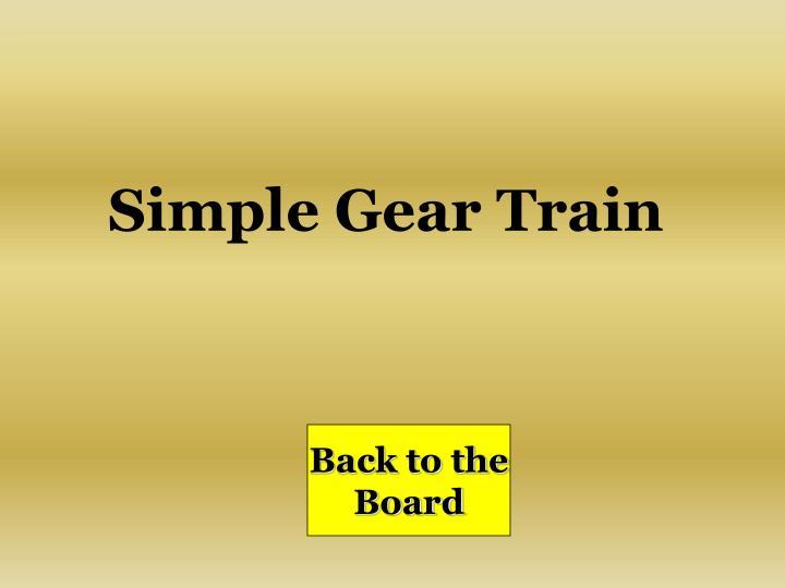 Simple Gear Train