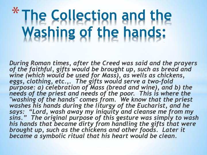 The Collection and the Washing of the hands: