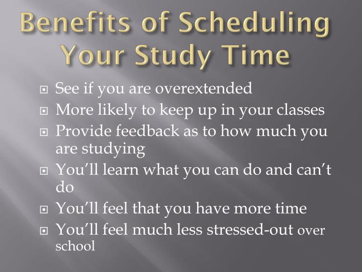 Benefits of Scheduling