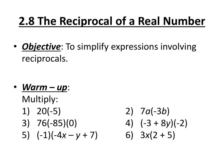 2 8 the reciprocal of a real number