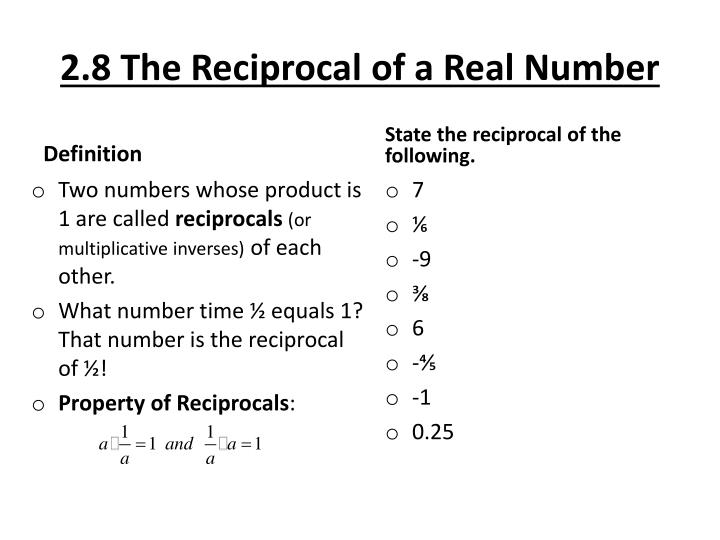 2 8 the reciprocal of a real number1