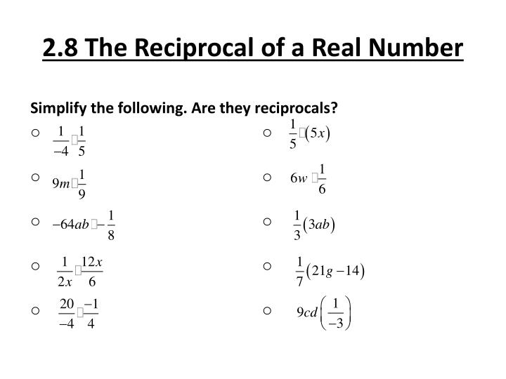 2 8 the reciprocal of a real number2
