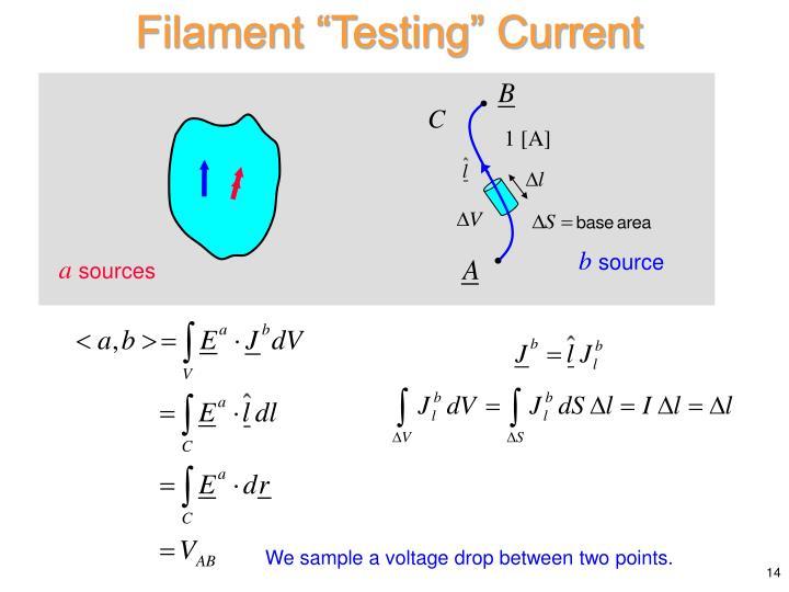 """Filament """"Testing"""" Current"""