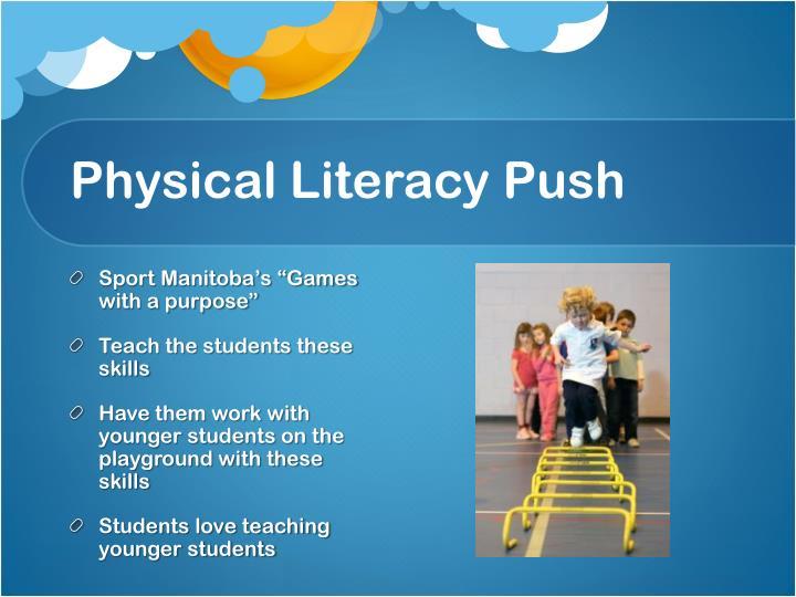 Physical Literacy Push