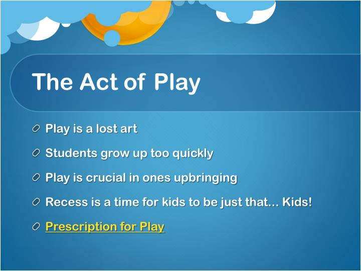 The Act of Play