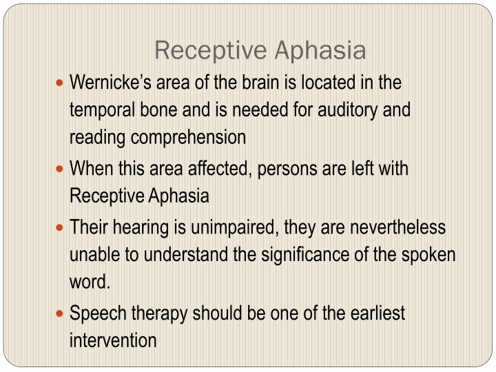 Receptive Aphasia