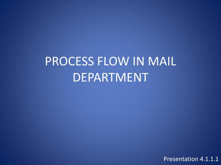 process flow in mail department n.