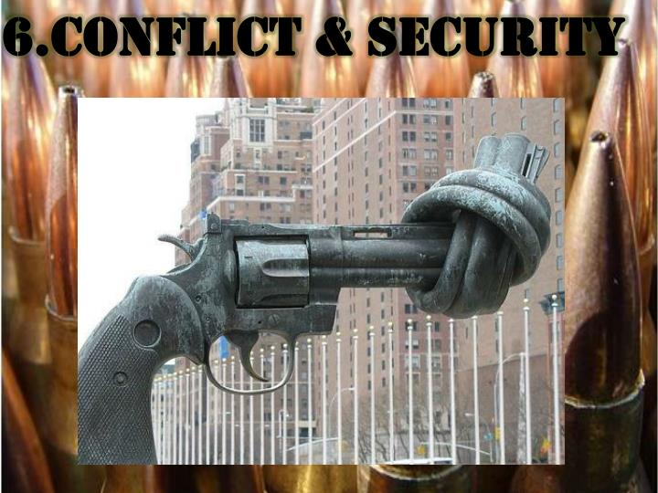 6.Conflict & Security