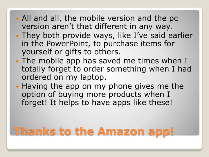 All and all, the mobile version and the pc version aren't that different in any way.