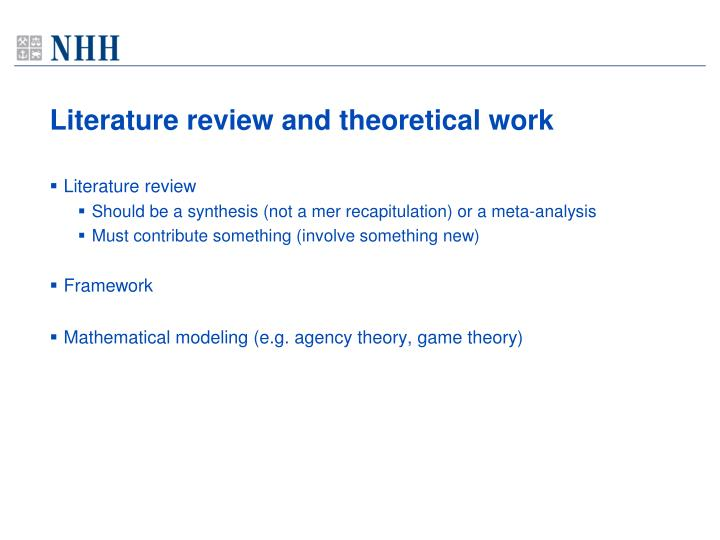 Literature review and theoretical work